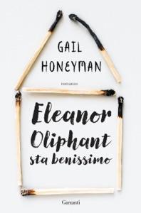 Eleanor Oliphant sta benissimo - Gail Honeyman pdf download