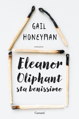 Eleanor Oliphant sta benissimo - Gail Honeyman pdf download