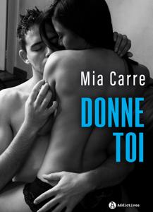 Donne-toi - Mia Carre pdf download