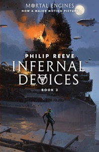 Predator Cities #3: Infernal Devices - Philip Reeve pdf download