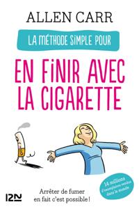 La méthode simple pour en finir avec la cigarette - Allen Carr pdf download