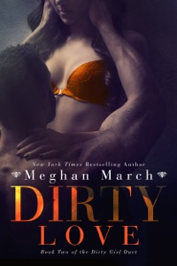 Dirty Love - Meghan March pdf download