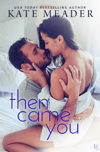 Then Came You - Kate Meader pdf download