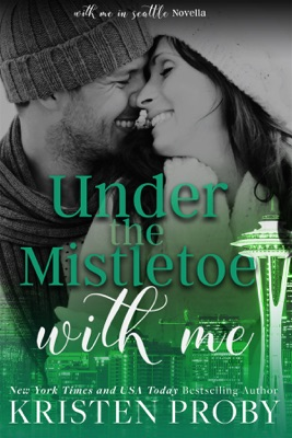 Under the Mistletoe with Me - Kristen Proby pdf download