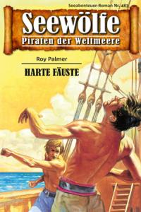Seewölfe - Piraten der Weltmeere 483 - Roy Palmer pdf download