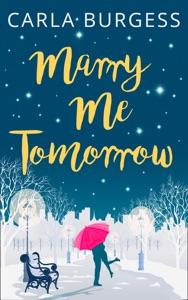 Marry Me Tomorrow - Carla Burgess pdf download