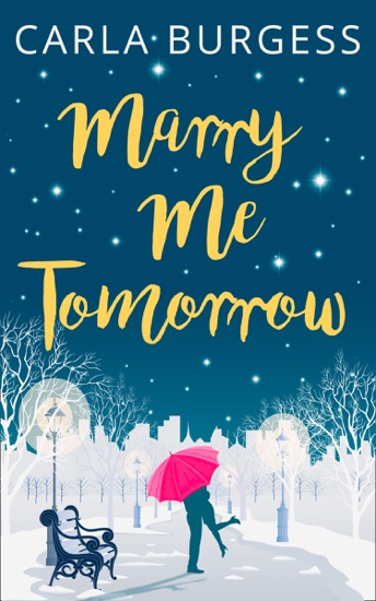 Marry Me Tomorrow by Carla Burgess pdf download
