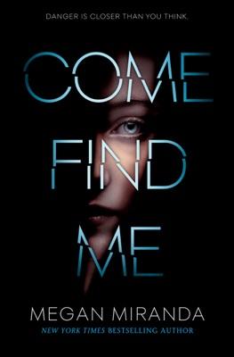 Come Find Me - Megan Miranda pdf download