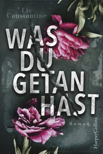 Was du getan hast - Liv Constantine pdf download