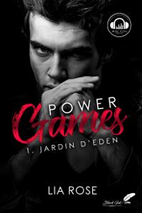 Power games : Jardin d'Eden - Lia Rose pdf download