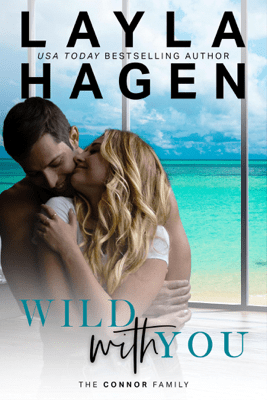 Wild With You - Layla Hagen