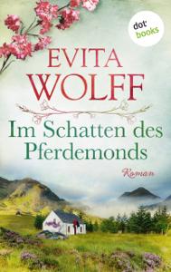 Im Schatten des Pferdemonds - Evita Wolff pdf download