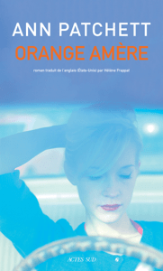 Orange amère - Ann Patchett pdf download