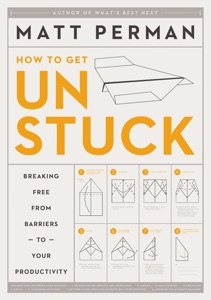 How to Get Unstuck - Matthew Aaron Perman pdf download
