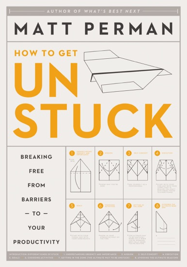 How to Get Unstuck by Matthew Aaron Perman PDF Download