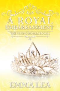A Royal Embarrassment - Emma Lea pdf download