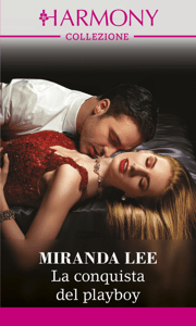 La conquista del playboy - Miranda Lee pdf download