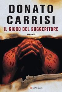 Il gioco del suggeritore - Donato Carrisi pdf download