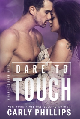 Dare to Touch - Carly Phillips pdf download