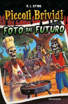 Piccoli Brividi - Foto dal futuro - R. L. Stine pdf download