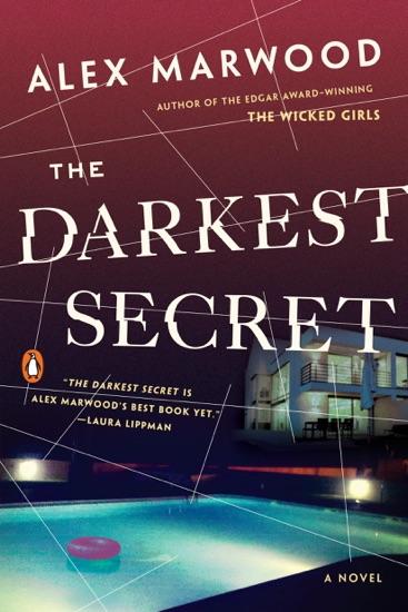 The Darkest Secret by Alex Marwood PDF Download