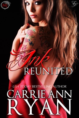 Ink Reunited - Carrie Ann Ryan pdf download