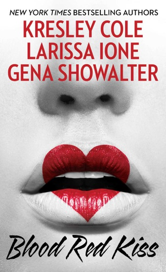 Blood Red Kiss by Kresley Cole, Larissa Ione & Gena Showalter pdf download