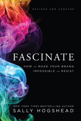 Fascinate, Revised and Updated - Sally Hogshead