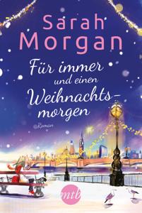 Für immer und einen Weihnachtsmorgen - Sarah Morgan pdf download
