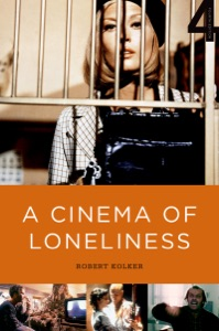 A Cinema of Loneliness - Robert Kolker pdf download