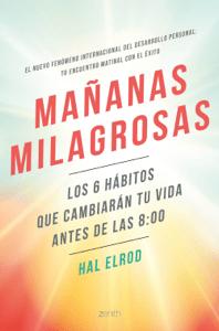 Mañanas milagrosas - Hal Elrod pdf download