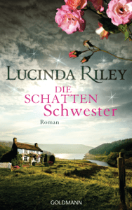 Die Schattenschwester - Lucinda Riley pdf download