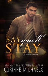 Say You'll Stay - Corinne Michaels pdf download