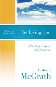 The Living God - Alister E. McGrath pdf download