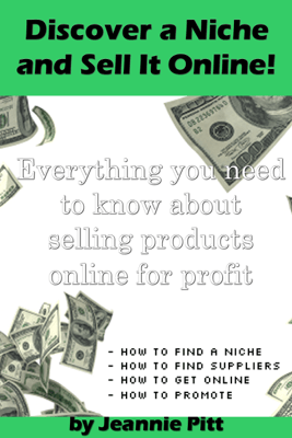 Discover a Niche and Sell It Online - Jeannie Pitt