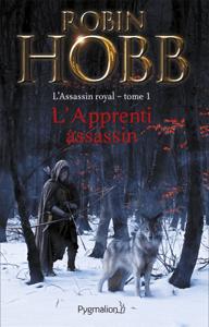 L'Assassin royal (Tome 1) - L'Apprenti assassin - Robin Hobb pdf download