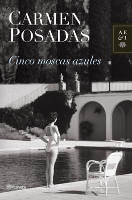 Cinco moscas azules - Carmen Posadas pdf download