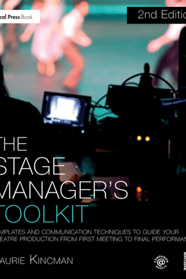 The Stage Manager's Toolkit - Laurie Kincman