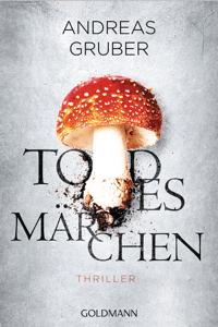 Todesmärchen - Andreas Gruber pdf download