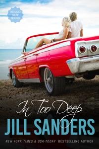 In Too Deep - Jill Sanders pdf download