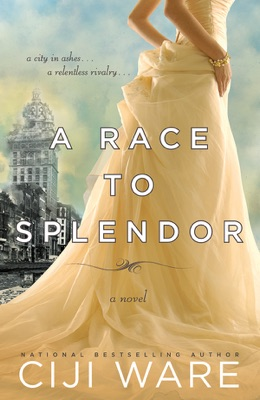 A Race to Splendor - Ciji Ware pdf download