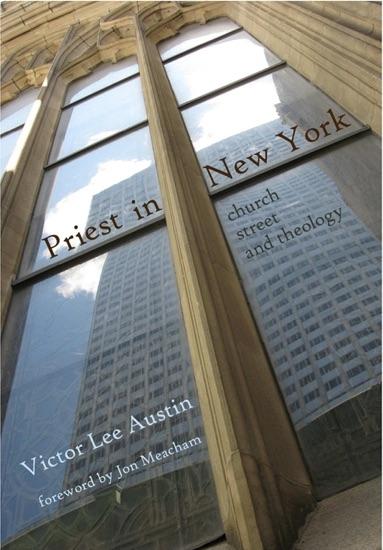 Priest In New York by Victor Lee Austin & Jon Meacham PDF Download
