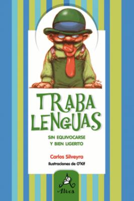 Trabalenguas - Carlos Silveyra