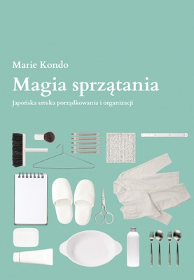 Magia sprzątania - Marie Kondo pdf download