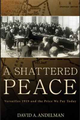 A Shattered Peace - David A. Andelman