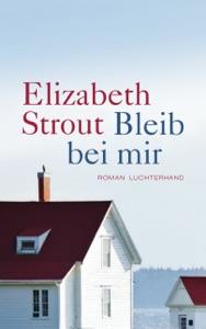 Bleib bei mir - Elizabeth Strout pdf download