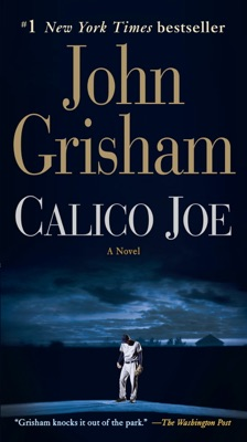 Calico Joe - John Grisham pdf download