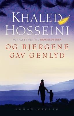 Og bjergene gav genlyd - Khaled Hosseini pdf download