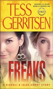 Freaks: A Rizzoli & Isles Short Story - Tess Gerritsen pdf download