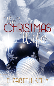 The Christmas Wife - Elizabeth Kelly pdf download